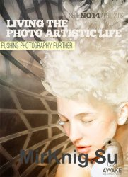 Living The Photo Artistic Life April 2016