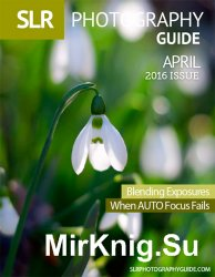 SLR Photography Guide April 2016