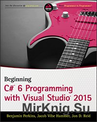 Beginning C# 6.0 Programming with Visual Studio 2015 1st Edition