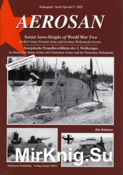 Aerosan Soviet Aero-Sleighs of World War Two (Tankograd Soviet Special №2010)