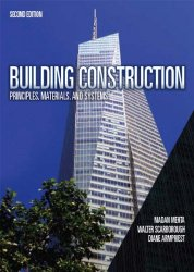 Building Construction: Principles, Materials, and Systems, 2nd Edition