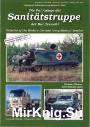 Vehicles of the Modern German Army Medical Servicer (Tankograd Militarfahrzeug Spezial 5007)