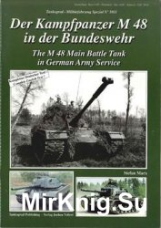 The M48 Main Battle Tank in German Army Service (Tankograd Militarfahrzeug Spezial 5011)