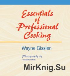 Essentials of Professional Cooking. First edition