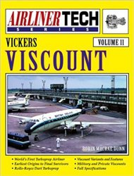 Vickers Viscount (Airliner Tech Vol. 11)