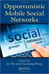 Opportunistic Mobile Social Networks