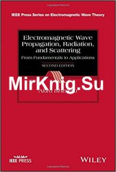 Radiation From Fundamentals to Applications Electromagnetic Wave Propagation and Scattering