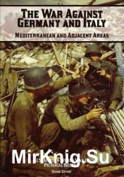 The War Against Germany and Italy: Mediterranean and Adjacent Areas