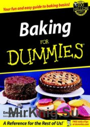 Baking for Dummies (Your fun and easy guide to baking basics)