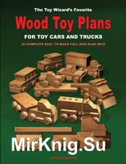 Wood Toy Plans for Toy Cars and Trucks
