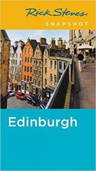 Rick Steves Snapshot Edinburgh, 2nd Edition