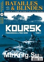 Koursk Tome 2: Prokhorovka & Pince Nord (Batailles & Blindes Hors-Serie №10)
