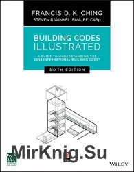 Building Codes Illustrated: A Guide to Understanding the 2018 International Building Code, 6th Edition