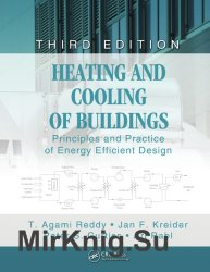 Heating and Cooling of Buildings: Principles and Practice of Energy Efficient Design, 3rd Edition