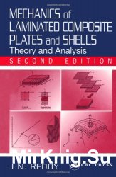 Mechanics of Laminated Composite Plates and Shells: Theory and Analysis, Second Edition