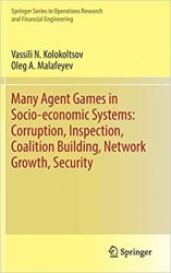 Many Agent Games in Socio-economic Systems: Corruption, Inspection, Coalition Building, Network Growth, Security
