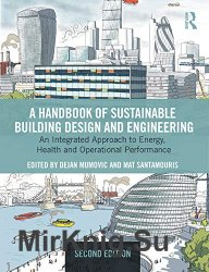 A Handbook of Sustainable Building Design and Engineering 2nd Edition