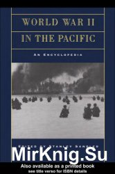 World War II in the Pacific: An Encyclopedia (2001)