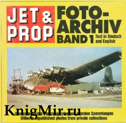 Jet & Prop Foto-Archiv band 1