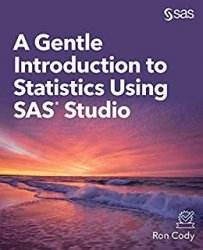 A Gentle Introduction to Statistics Using SAS Studio