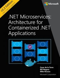 .NET Microservices: Architecture for Containerized .NET Applications (2019)