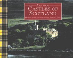 Ancestral Castles of Scotland