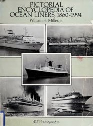 Pictorial Encyclopedia of Ocean Liners, 18601994: 417 Photographs