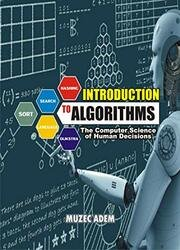 Introduction to Algorithms: The Computer Science of Human Decisions