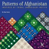 Patterns of Afghanistan: Inspired by Tribal Embroidery Motifs